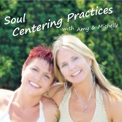 Soul Centering Practices CD